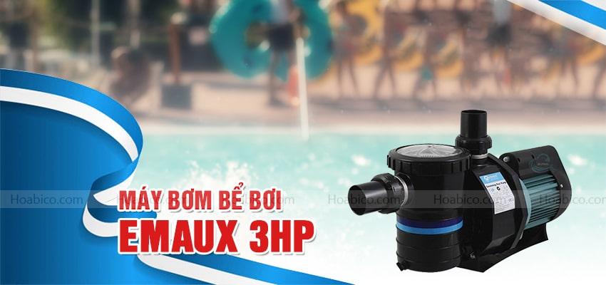 Máy bơm bể bơi Emaux 3HP cao cấp | Hoabico