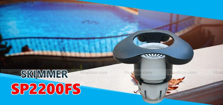 Skimmer thu rác mặt bể bơi SP2200FS - Hoabico
