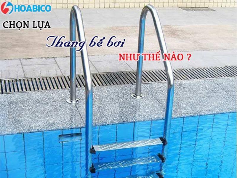 Mua thang bể bơi giá rẻ cho gia đình ở đâu?